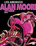 Alan Moore - Les archives - Skizz