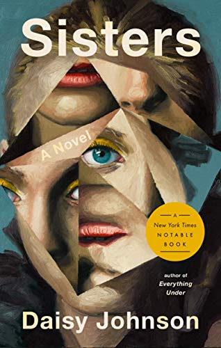 Sisters: A Novel (English Edition)