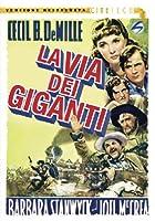 La Via Dei Giganti [Italian Edition]