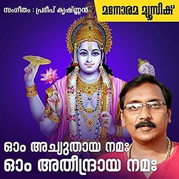 Om Achuthaya Namaha Om Atheendraya Namaha