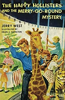 The Happy Hollisters and the Merry-Go-Round Mystery (Volume 10)