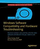 Windows Software Compatibility and Hardware Troubleshooting (English Edition)