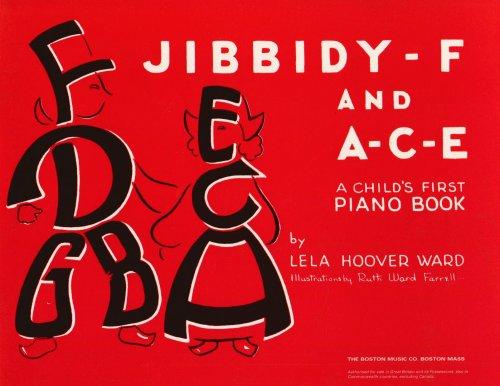 Jibbidy F And A-C-E Childs First Piano Book: Noten für Klavier