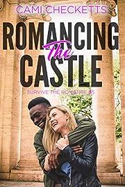 Romancing the Castle (Survive the Romance Book 5)