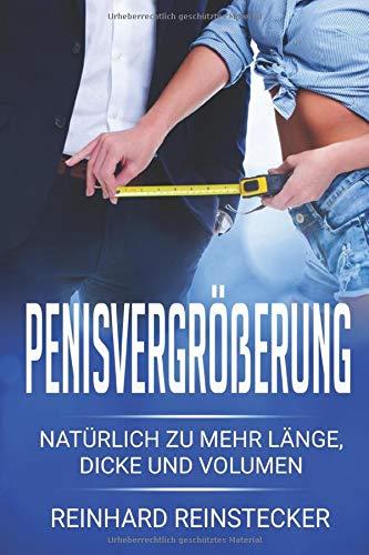Penisvergrößerung: Natürlich zu mehr Länge, Dicke und Volumen