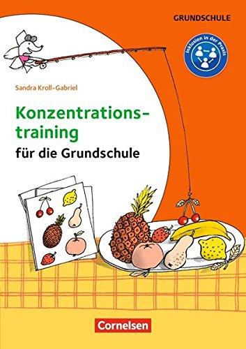Konzentrationstraining für die Grundschule: Klasse 1-4. Kopiervorlagen