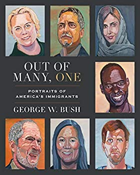 Out of Many One  Portraits of America s Immigrants