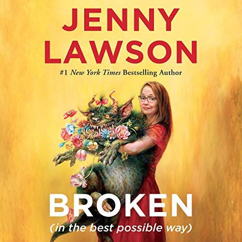 Broken-(in-the-best-possible-way)