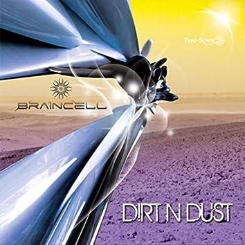 Dirt N Dust