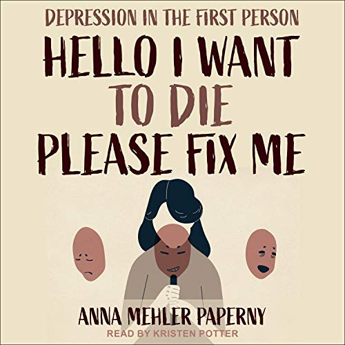 Hello I Want to Die Please Fix Me audiobook cover art
