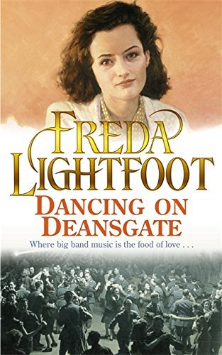Dancing On Deansgate By Freda Lightfoot 2003 11 24