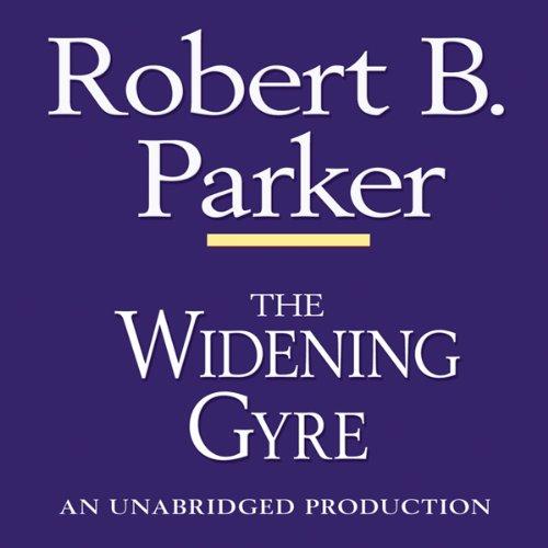 The Widening Gyre: A Spenser Novel