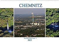 Chemnitz - Von Oben Nach Unten (Wandkalender 2022 DIN A2 quer): Luftaufnahmen von Chemnitz (Monatskalender, 14 Seiten )