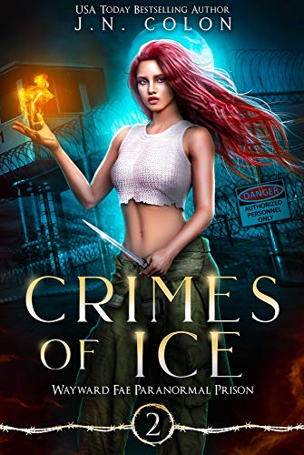 Crimes of Ice (Wayward Fae Paranormal Prison Book 2) (