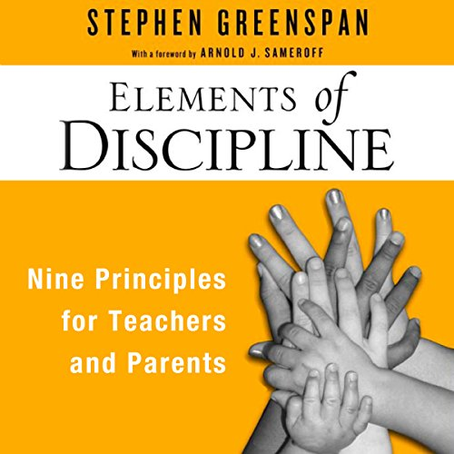 Elements of Discipline Audiobook By Stephen Greenspan cover art