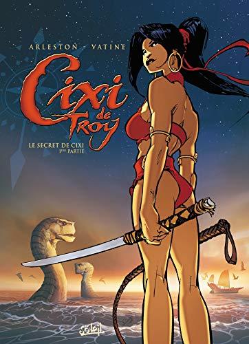 Cixi de Troy T01: Le Secret de Cixi - 1ère partie