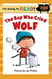 The Boy Who Cried Wolf (I'm Going to Read, Level 3) (I'm Going to Read Series)