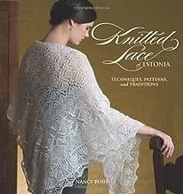 Knitted Lace of Estonia by Nancy Bush (2008-12-01)