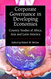Corporate Governance in Developing Economies: Country Studies of Africa, Asia...