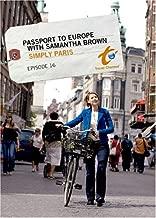 Passport to Europe with Samantha Brown - Episode 16: Simply Paris