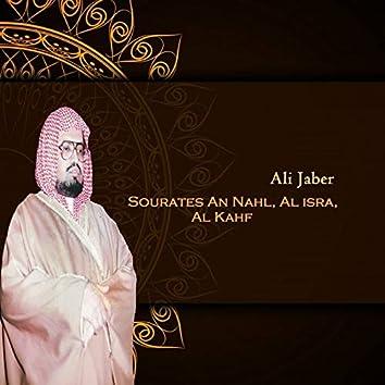 Sourates An Nahl, Al isra, Al Kahf (Quran)