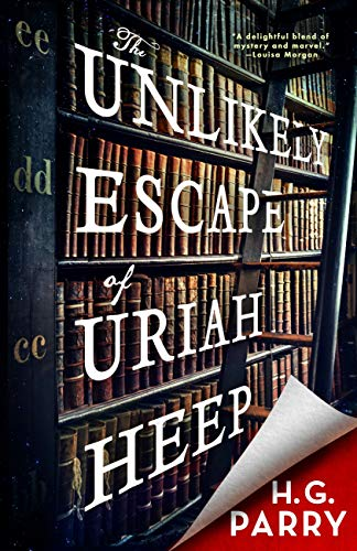 The Unlikely Escape of Uriah Heep eBook: Parry, H. G.: Amazon.co.uk: Kindle  Store