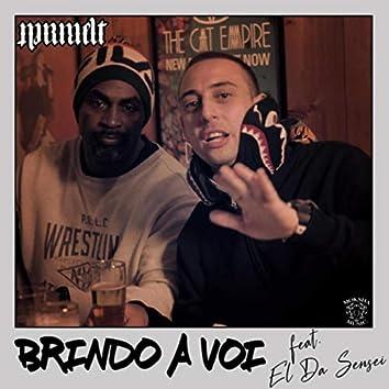 Brindo a Voi (feat. El Da Sensei)