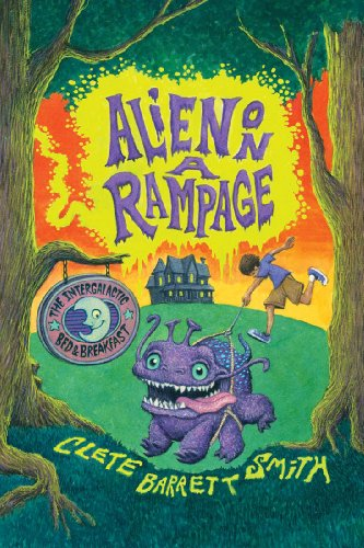 Alien on a Rampage (The Intergalactic Bed and Breakfast Book 2) (English Edition)