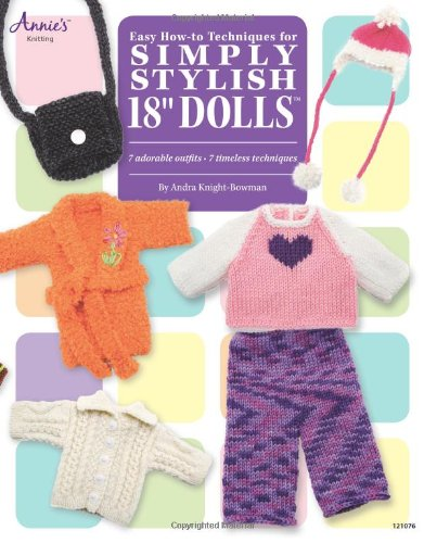 """Easy How-To Techniques for Simply Stylish 18"""" Dolls"""
