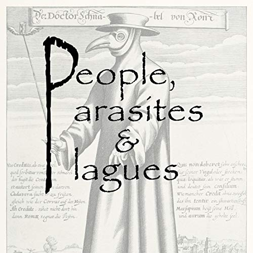 People, Parasites and Plagues Podcast By David Peterson and Liliana Salvador cover art