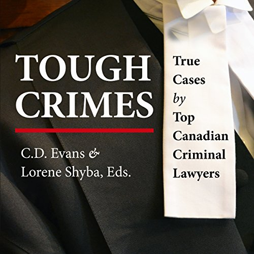 Tough Crimes     True Cases by Top Canadian Criminal Lawyers              By:                                                                                                                                 Edward L. Greenspan,                                                                                        Richard Wolson,                                                                                        Marilyn Sandford,                   and others                          Narrated by:                                                                                                                                 Bonnie Horton                      Length: 12 hrs and 56 mins     2 ratings     Overall 3.5