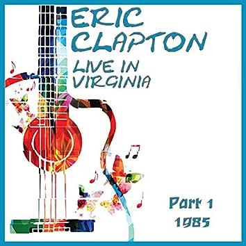 Live in Virginina 1985 Part 1 (Live)