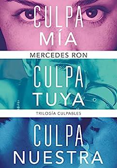 Trilogía Culpables (pack con: Culpa mía   Culpa tuya   Culpa nuestra) PDF EPUB Gratis descargar completo