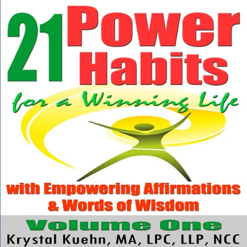 21 Power Habits for a Winning Life with Empowering Affirmations & Words of Wisdom (Volume One) cover art