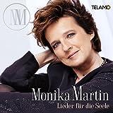 Lieder für die Seele von Monika Martin