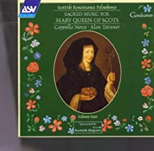 Sacred Music for Mary Queen of Scots Scottish Renaissance Polyphony, Vol. 4
