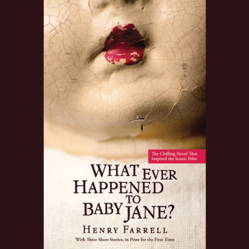 What Ever Happened to Baby Jane? audiobook cover art