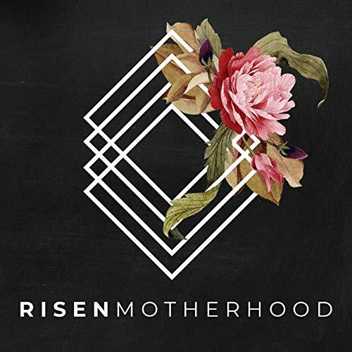Risen Motherhood Podcast By Emily Jensen & Laura Wifler cover art