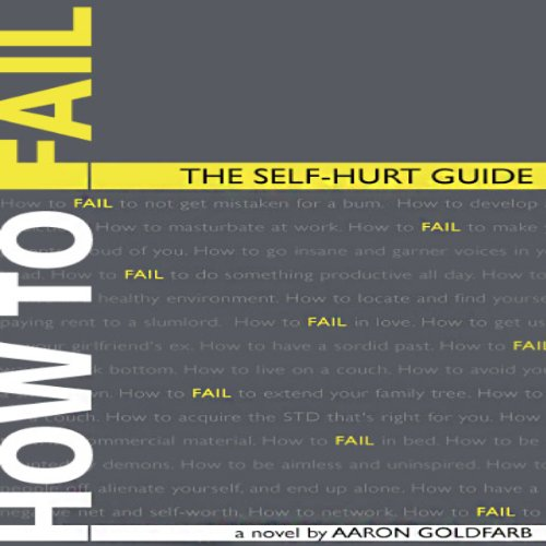 How to Fail: The Self-Hurt Guide audiobook cover art