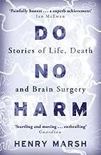 Do No Harm Paperback – 7 Jun 2016