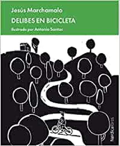 Delibes en bicicleta (Minibiograías)