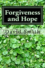 Forgiveness and Hope: 40 Daily Devotionals for the Incarcerated from the Book of Psalms