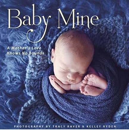 [(Baby Mine )] [Author: Robin Haywood] [Apr-2014]