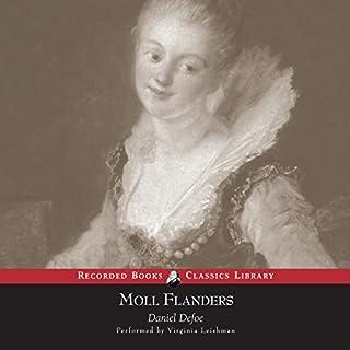 Moll Flanders                   Autor:                                                                                                                                 Daniel Defoe                               Sprecher:                                                                                                                                 Virginia Leishman                      Spieldauer: 12 Std. und 41 Min.     1 Bewertung     Gesamt 5,0