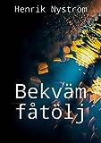 Bekväm fåtölj (Swedish Edition)