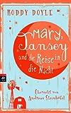 Roddy Doyle: Mary, Transey und die Reise in die Nacht