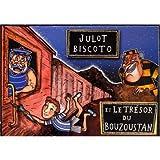 Julot Biscoto Et Le Trésor Du Bouzoustan