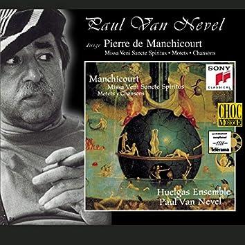 """Manchicourt: Missa """"Veni Sancte Spiritus"""", Motets & Chansons"""