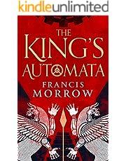 The King's Automata: A Historical Fantasy Novel