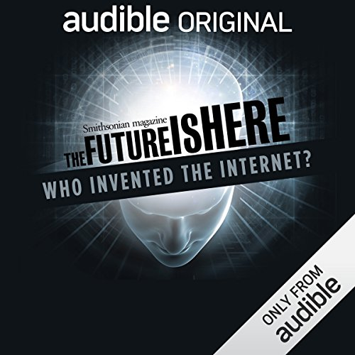 Who Invented the Internet? audiobook cover art